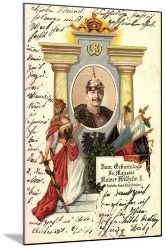 K?nstler Kaiser Wilhelm II V Preu?en, Zum Geburtstag--Mounted Giclee Print