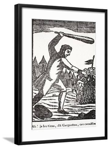 Ah! I Have You Rascals, Says Gargantua--Framed Art Print