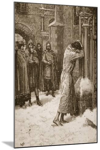 The Emperor Henry IV Doing Penance at Pope Hildebrand's Gate--Mounted Giclee Print
