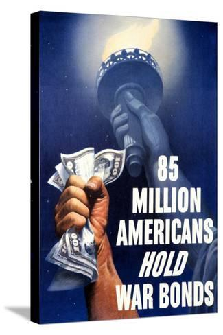 85 Million Americans Hold War Bonds, 1942--Stretched Canvas Print