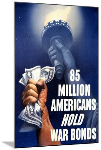 85 Million Americans Hold War Bonds, 1942--Mounted Giclee Print