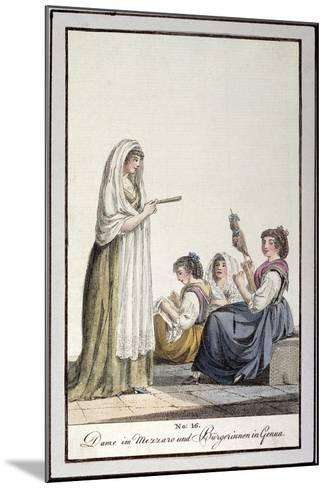 Ladies Wearing Mezzaro Shawl and Genoese Women, Ca 1815--Mounted Giclee Print