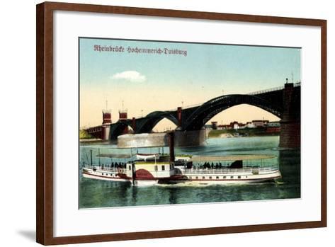 Hochemmerich Duisburg, Rheinbrücke Und Dampfer--Framed Art Print