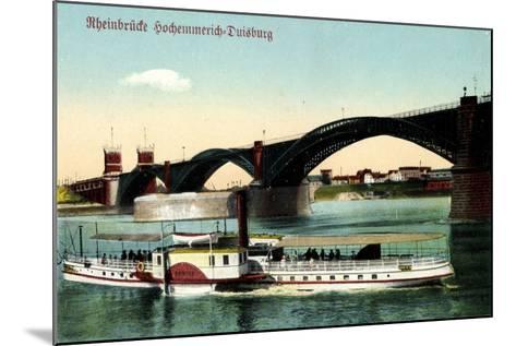 Hochemmerich Duisburg, Rheinbrücke Und Dampfer--Mounted Giclee Print