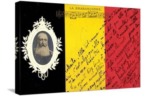 Pr?ge K?nig Leopold II Von Belgien, La Brabanconne--Stretched Canvas Print