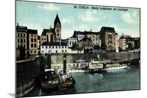Köln, Maria Lyskirchen Am Leystapel,Dampfer Bismarck--Mounted Giclee Print
