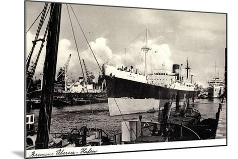 Bremen, Partie Im ?berseehafen, Dampfschiff--Mounted Giclee Print