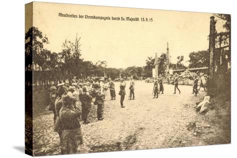 Abschreiten Der Ehrenkompagnie Durch Wilhelm II, 1915--Stretched Canvas Print