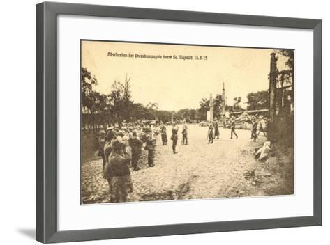 Abschreiten Der Ehrenkompagnie Durch Wilhelm II, 1915--Framed Art Print