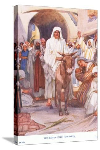 The Entry into Jerusalem-Arthur A^ Dixon-Stretched Canvas Print
