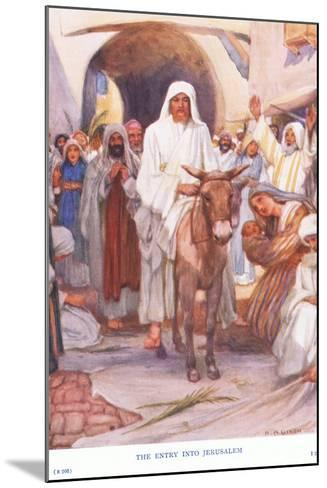 The Entry into Jerusalem-Arthur A^ Dixon-Mounted Giclee Print