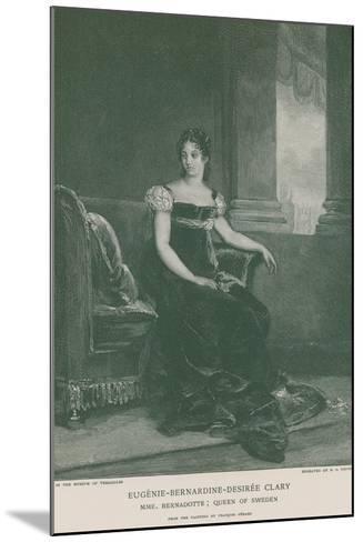 Eugenie-Bernardine-Desiree Clary-Francois Gerard-Mounted Giclee Print