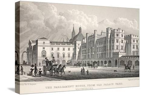 The Parliament House from Old Palace Yard-Thomas Hosmer Shepherd-Stretched Canvas Print