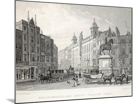 Northumberland House-Thomas Hosmer Shepherd-Mounted Giclee Print