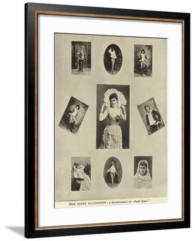 "Miss Agnes Huntington; a Reminiscence of ""Paul Jones""--Framed Art Print"