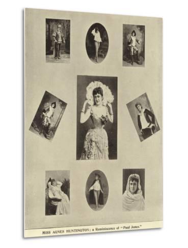 "Miss Agnes Huntington; a Reminiscence of ""Paul Jones""--Metal Print"