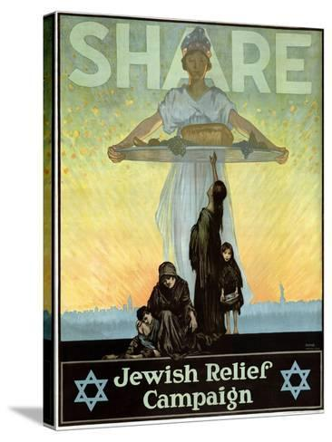 Share - Jewish Relief Campaign, 1917--Stretched Canvas Print