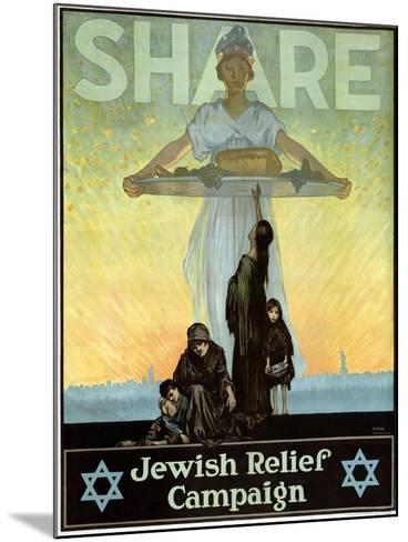 Share - Jewish Relief Campaign, 1917--Mounted Giclee Print
