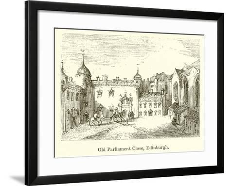 Old Parliament Close, Edinburgh--Framed Art Print