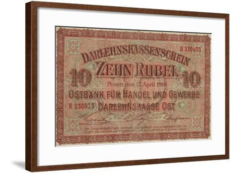 German 10 Rouble Banknote for Use in Occupied Russian Territory, World War I, 1916--Framed Art Print