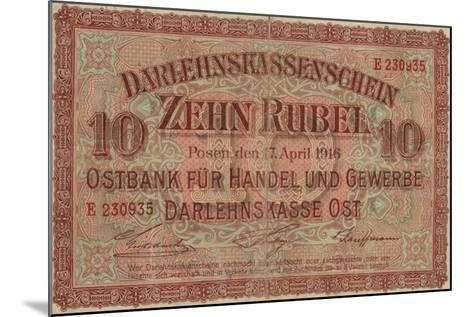 German 10 Rouble Banknote for Use in Occupied Russian Territory, World War I, 1916--Mounted Giclee Print