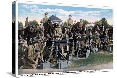 U. S. Cavalry Machine Gun Troop Showing Vickers-Maxim Watch Cooled Machine Guns, 1916--Stretched Canvas Print