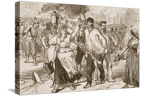Rioters and Petroleuses Firing Public Buildings in Paris--Stretched Canvas Print