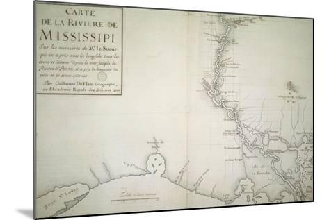 Map of Mississippi River by Guillaume Delisle on Paper, Created in Paris, 1702--Mounted Giclee Print
