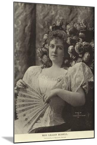 Miss Lillian Russell--Mounted Photographic Print