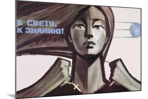 Soviet Propaganda Poster for Science over Religion, 1967--Mounted Giclee Print