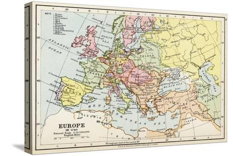 Map of Europe in 1740, from 'Historical Atlas'--Stretched Canvas Print