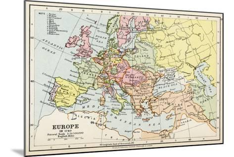Map of Europe in 1740, from 'Historical Atlas'--Mounted Giclee Print