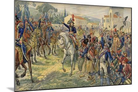 Napoleon Bonaparte on His Arrival in the Occupied City of Nice--Mounted Giclee Print