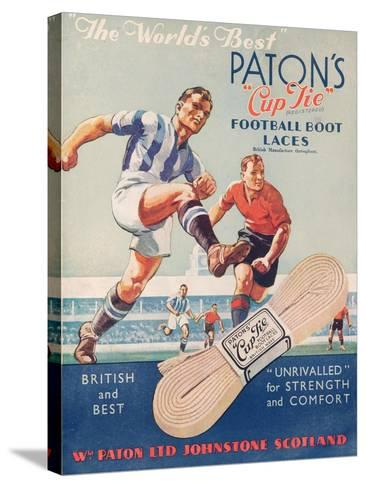 The World's Best', Poster Advertising Paton's Cup Tie Boot Laces--Stretched Canvas Print
