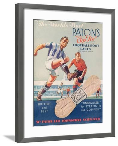 The World's Best', Poster Advertising Paton's Cup Tie Boot Laces--Framed Art Print