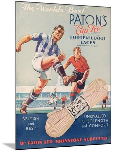 The World's Best', Poster Advertising Paton's Cup Tie Boot Laces--Mounted Giclee Print