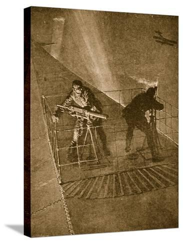 Placed on the Pinnacle and Very Throne of Peril: Repelling Enemy Aircraft--Stretched Canvas Print