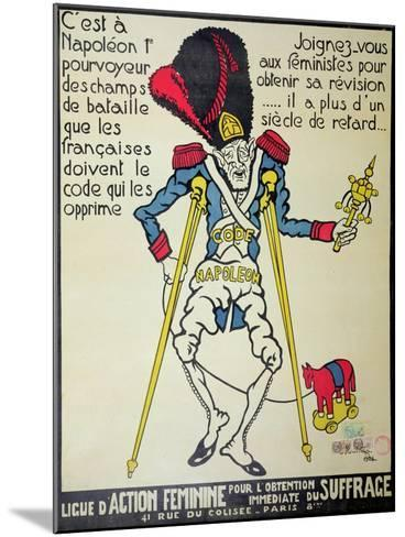 Poster Demanding the Repeal of the Napoleonic Code by the 'Ligue D'Action Feminine', 1926--Mounted Giclee Print