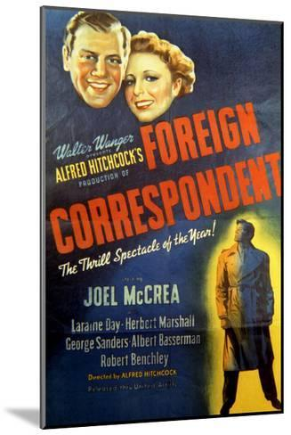 Foreign Correspondent - Movie Poster Reproduction--Mounted Art Print