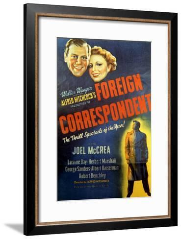 Foreign Correspondent - Movie Poster Reproduction--Framed Art Print
