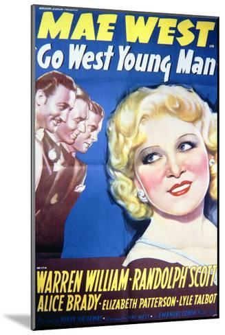 Go West Young Man - Movie Poster Reproduction--Mounted Art Print