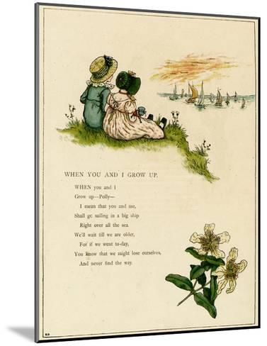When You and I Grow Up-Kate Greenaway-Mounted Giclee Print