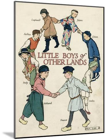 Little Boys of Other Lands in their Native Costumes-Ruth Cobb-Mounted Giclee Print