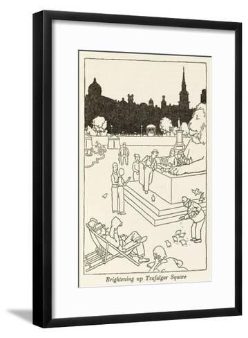 Brightening Up Trafalgar Square-William Heath Robinson-Framed Art Print