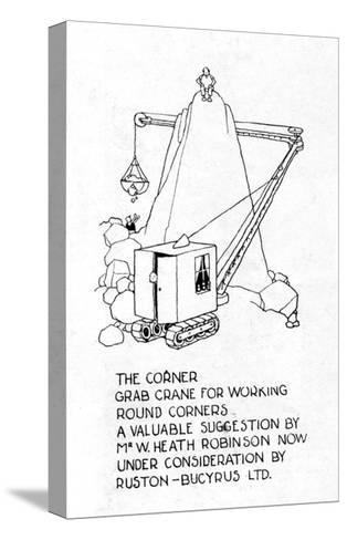 The Corner Grab Crane-William Heath Robinson-Stretched Canvas Print