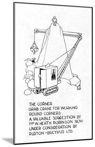 The Corner Grab Crane-William Heath Robinson-Mounted Giclee Print