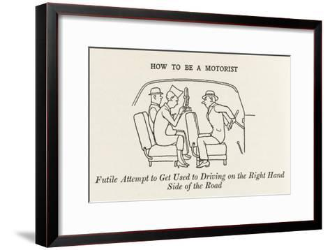 Driving on the Right Hand Side-William Heath Robinson-Framed Art Print