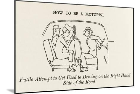 Driving on the Right Hand Side-William Heath Robinson-Mounted Giclee Print