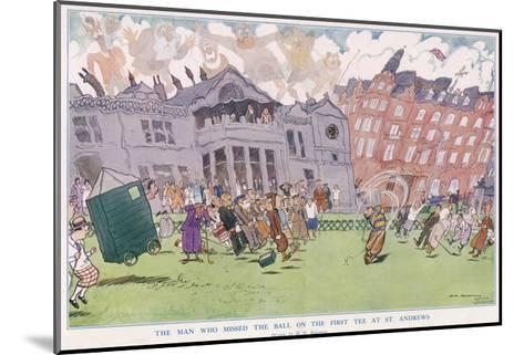 The Man Who Missed the Ball on the First Tee at St. Andrews--Mounted Giclee Print