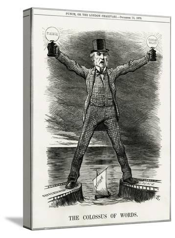 We Gladstone, Colossus--Stretched Canvas Print